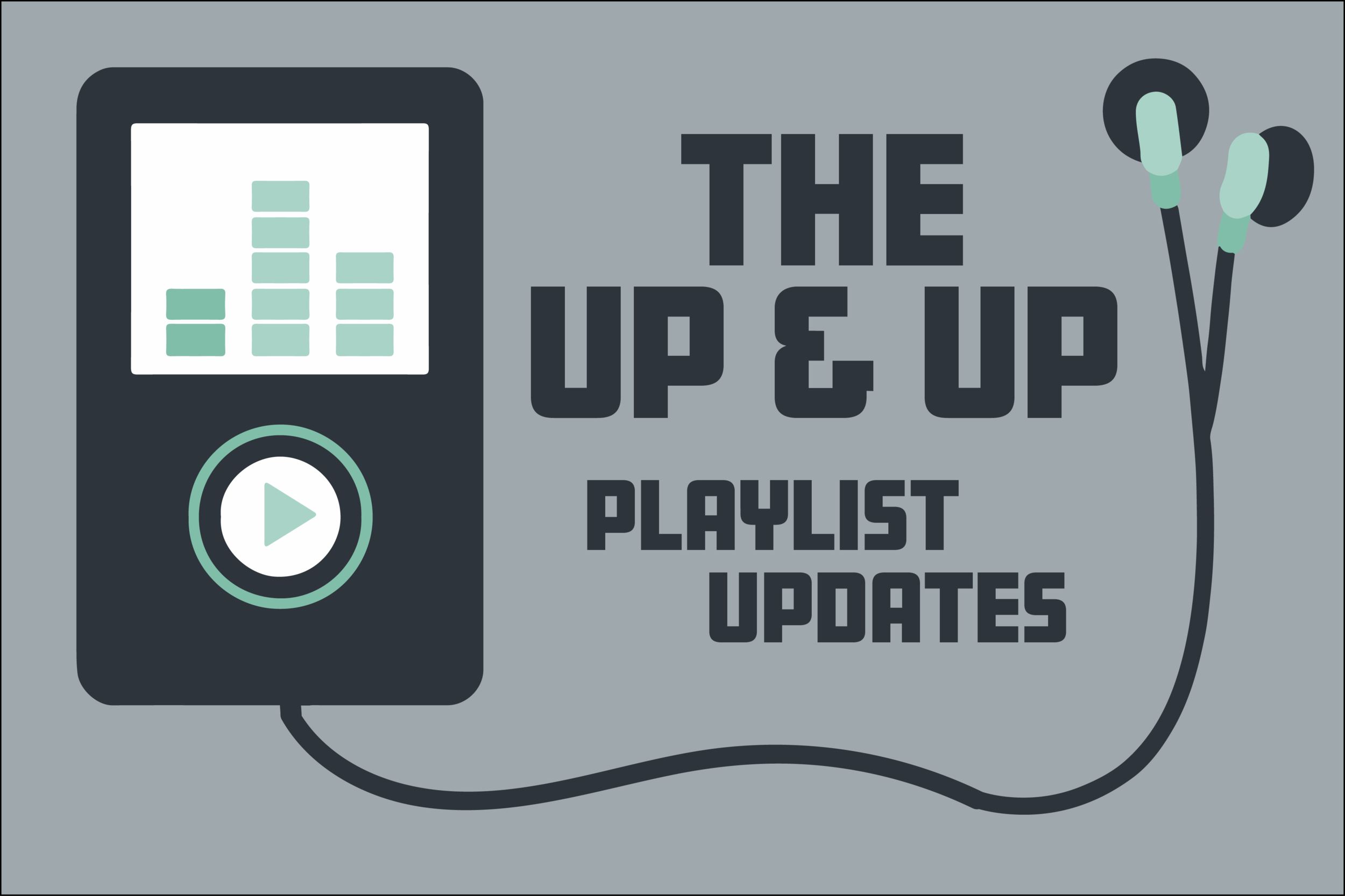 The Up&Up, The Change-Up's music podcast, will update weekly Spotify playlists to show our favorite artists some love. (Chase Manze)