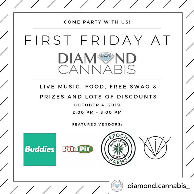 First Friday! We'll be at Diamond Cannabis in Grants Pass today from 4 pm until 7 pm! Come say hello and check out our inhalers! . Do not operate a vehicle or machinery under the influence of this drug For use only by adults twenty-one years of age and older Keep out reach of children