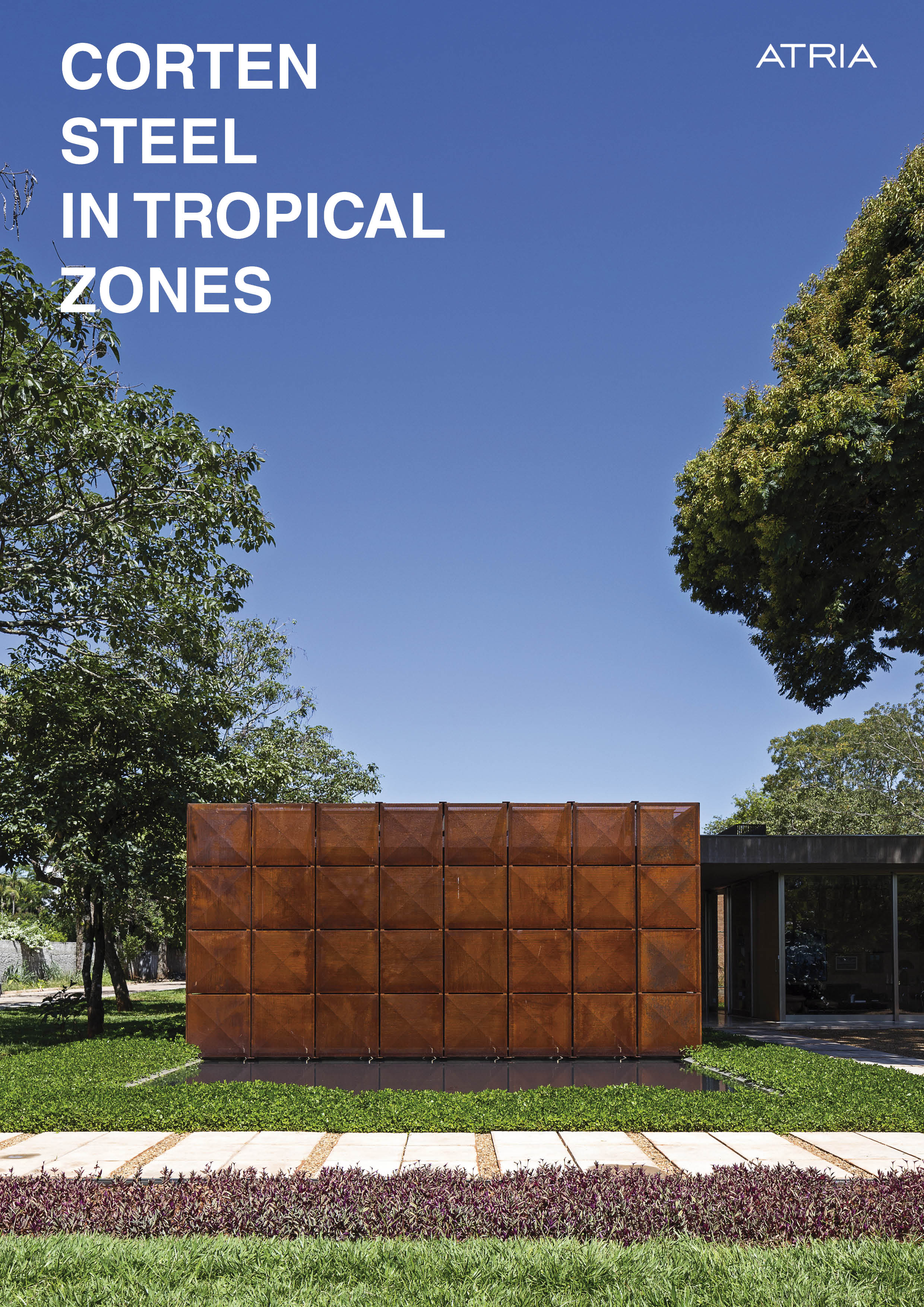 Corten steel in tropical zones →