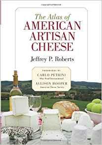 The Atlas of American Artisan Cheese