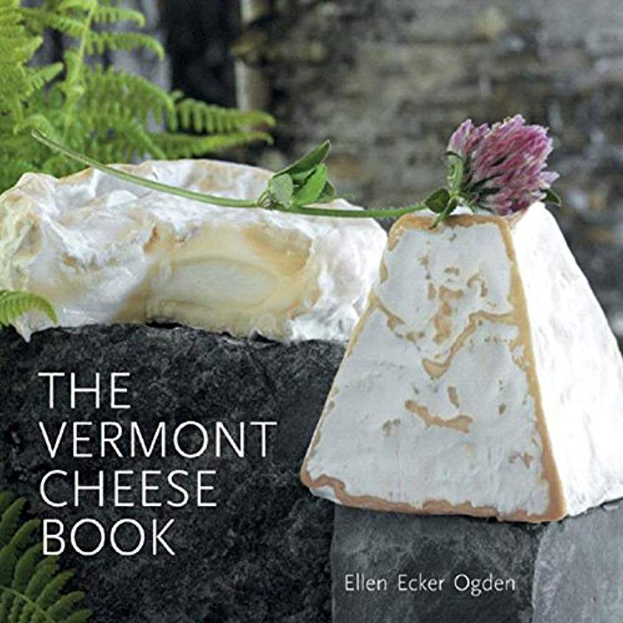 The Vermont Cheese Book -