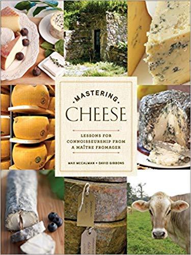 Mastering Cheese - Max McCalman David Gibbons