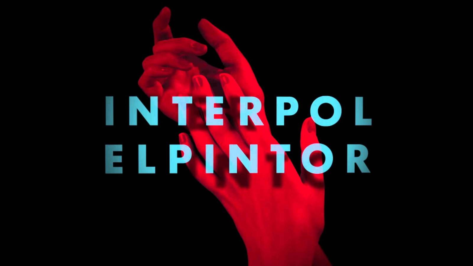 Interpol-El-Pintor-e1421896624895.jpg
