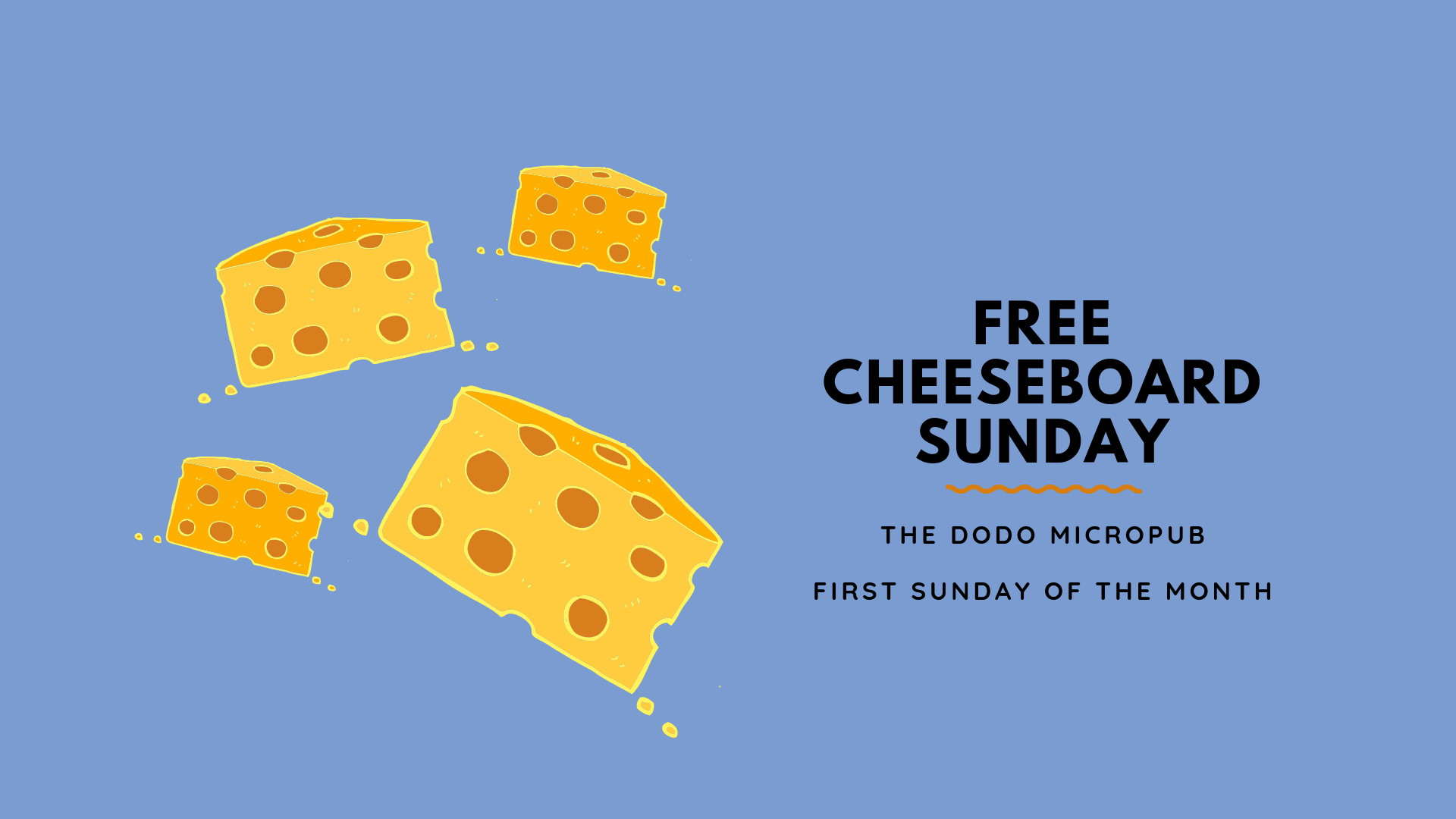 Free Cheeseboard Sunday Dodo Micropub