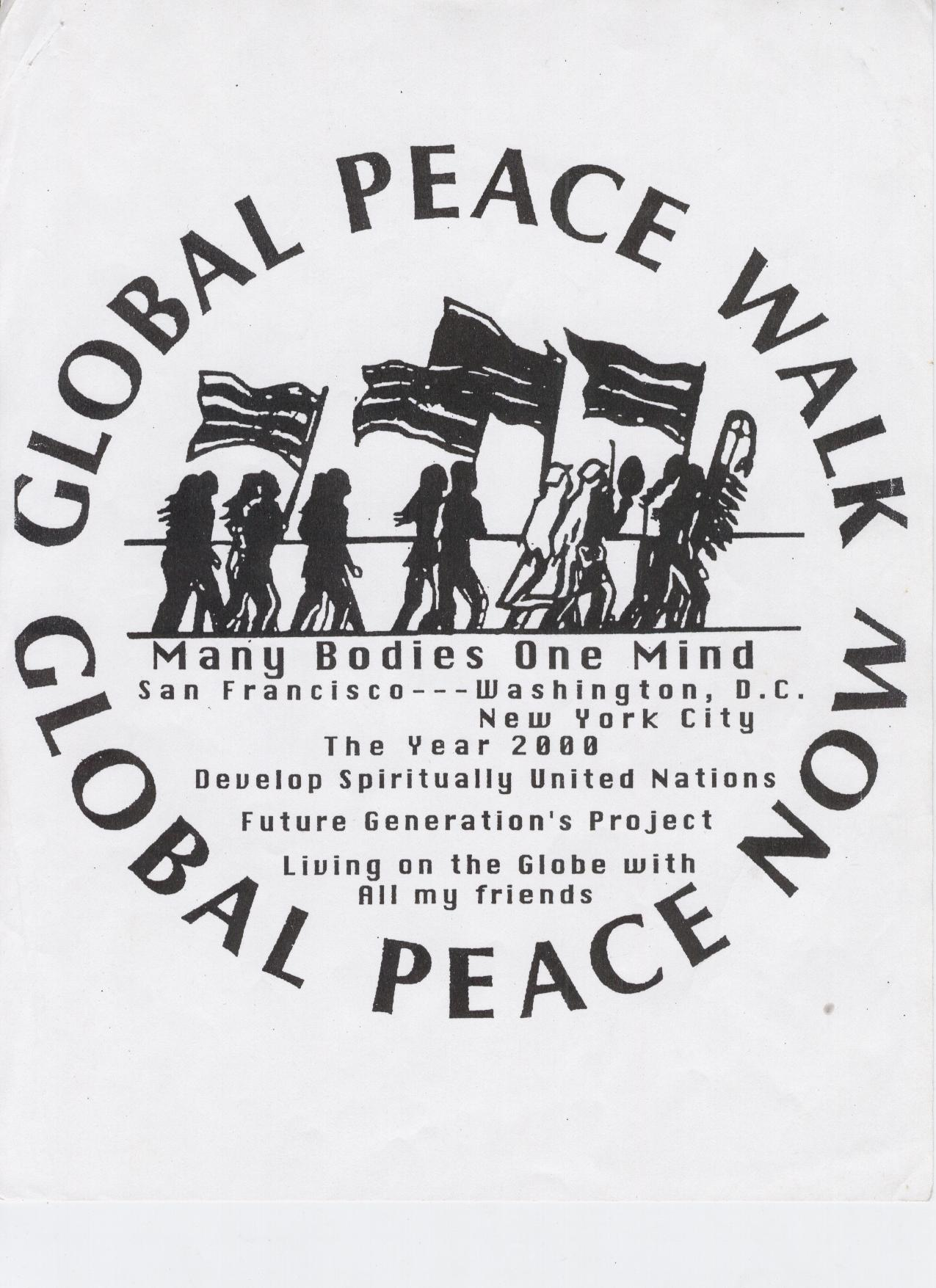 Global Peace Walk has crossed the country in 1995 and in 2000 -