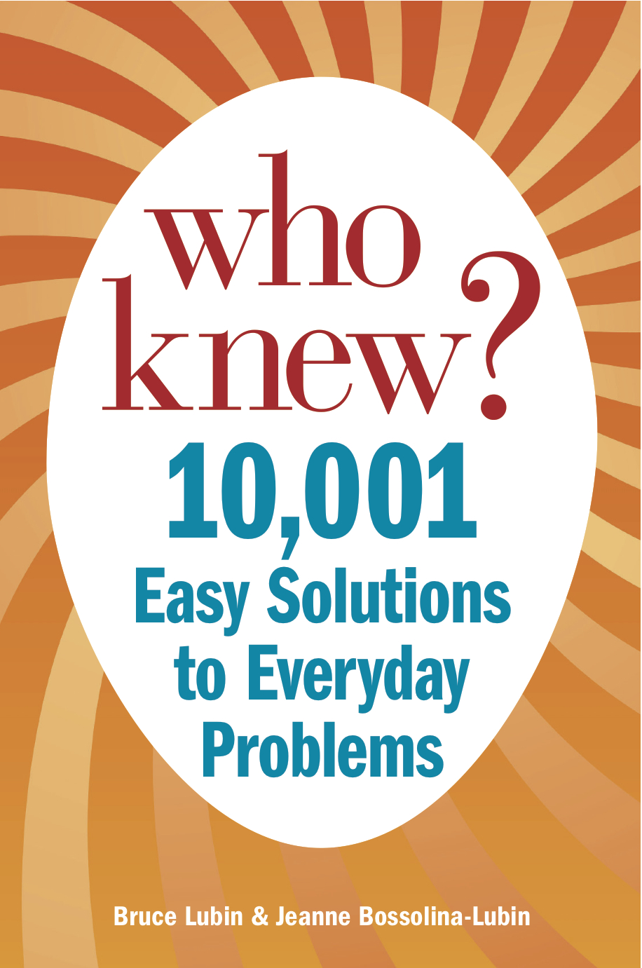 """More than 5 million copies sold - Client: Bruce Lubin & Jeanne Bossolina-Lubin, Who Knew?Publisher: Castle Point Books, 2011Distributor: HSN, TelebrandsWith its own infomercial and sold near registers in stores like Bed, Bath, & Beyond and Walmart, Who Knew? is one of the best-selling books that's not a cookbook in """"As Seen on TV"""" history. In addition to writing and art directing the book, I crafted the script and supported production for the half-hour-long infomercial, as well as numerous appearances on The Today Show. I also created the book's companion web presence, WhoKnewTips.com, that was later absorbed into QuickAndDirtyTips.com as part of a joint venture with MacmillanBuy on Amazon"""