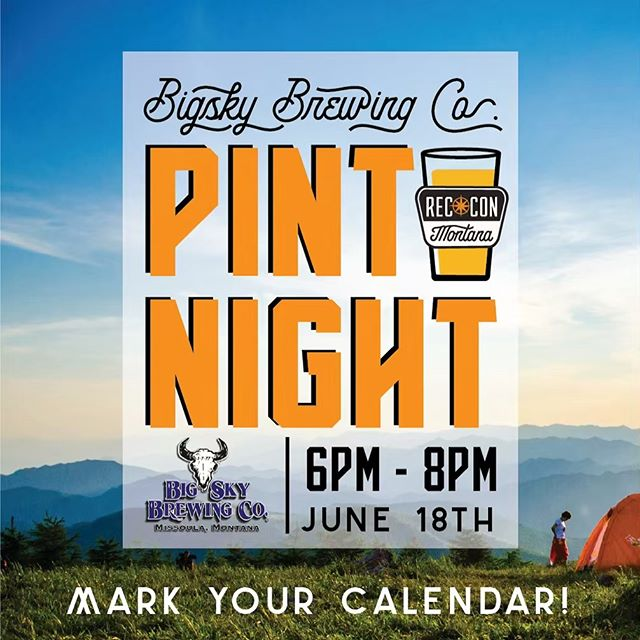 Join us for RecCon Pint Night at Big Sky Brewing in Missoula on Tuesday June 18 from 6pm - 8pm. First 20 people get a 16oz stainless steel tumbler! . . . #RCMT19 #missoula #getoutside #adventure #montana #adventurestartshere #overlanding #explore #travel #roadTrip #vanlife #outdoorrecreation #adventuremobile #camping #flyfishing #toyota #optoutside #kayaking #rafting #wanderlust #summer #roadtrip #subaru #hiking #mtb #freestuff #beer #moosedrool #summerhoney