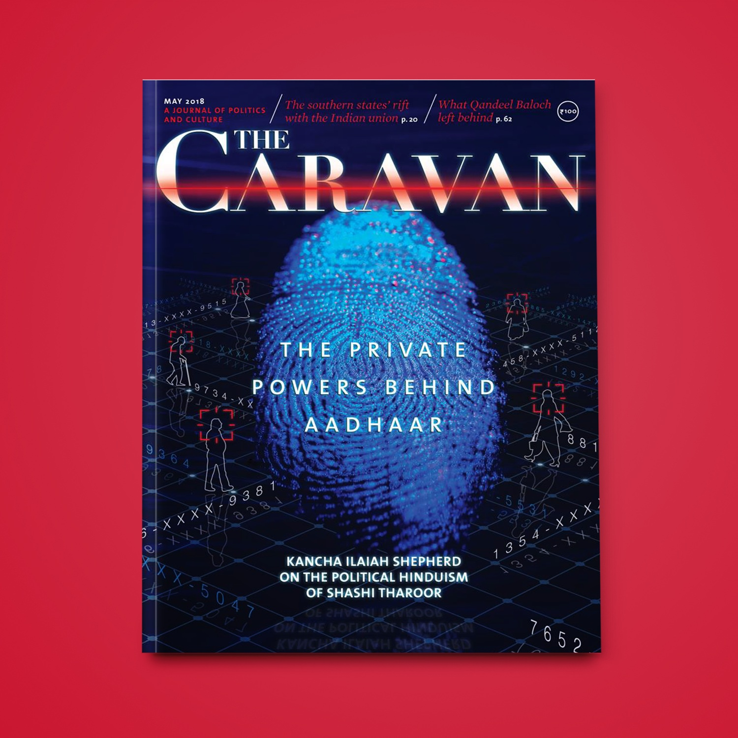 Cover Design for the May 2018 issue of The Caravan Magazine that uncovered private interests behind Aadhaar.  Read the Issue
