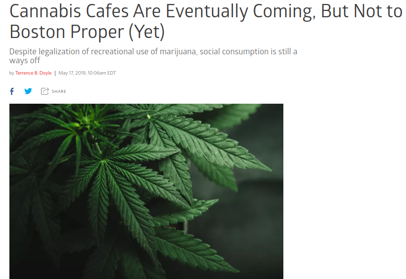 Cannabis Cafes are Eventually Coming, But Not to Boston Proper (Yet) EATER 5.17.19