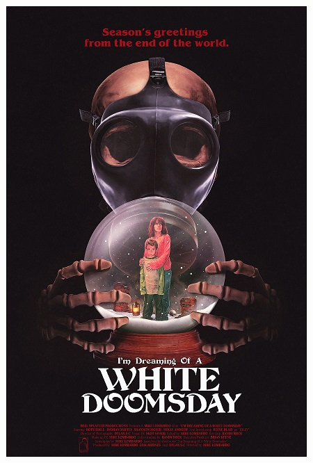 Official poster for  I'm Dreaming of a White Doomsday  (2017)