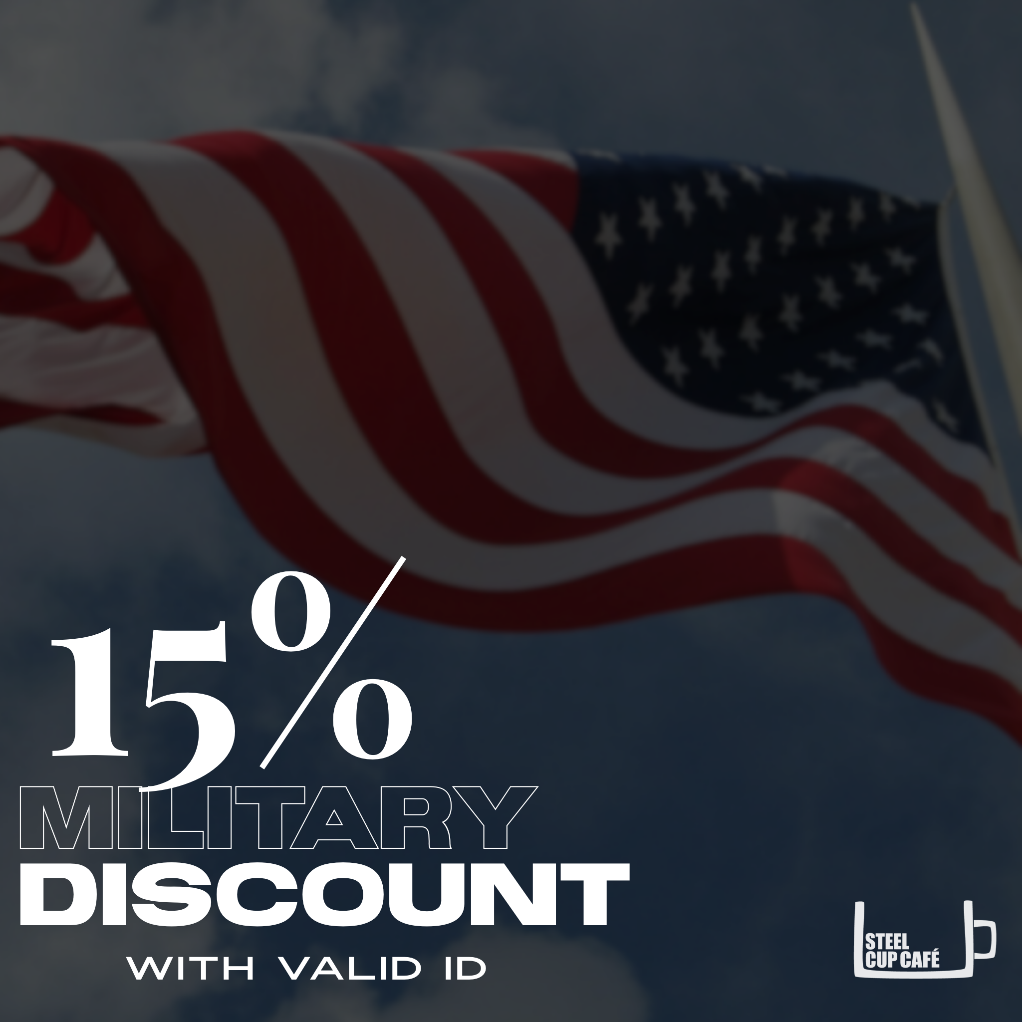 Military Discount - Take 15% off your entire purchase with valid student ID