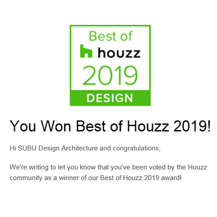 Voted best of houzz 2019 award! - January 24, 2019 - The Houzz Community has voted SUBU Design Architecture as a winner of Best of Houzz 2019 award four years in a row.