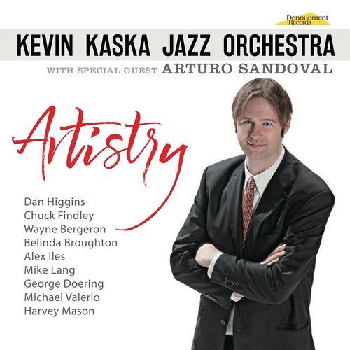 Artistry - Kevin Kaska Jazz Orchestra