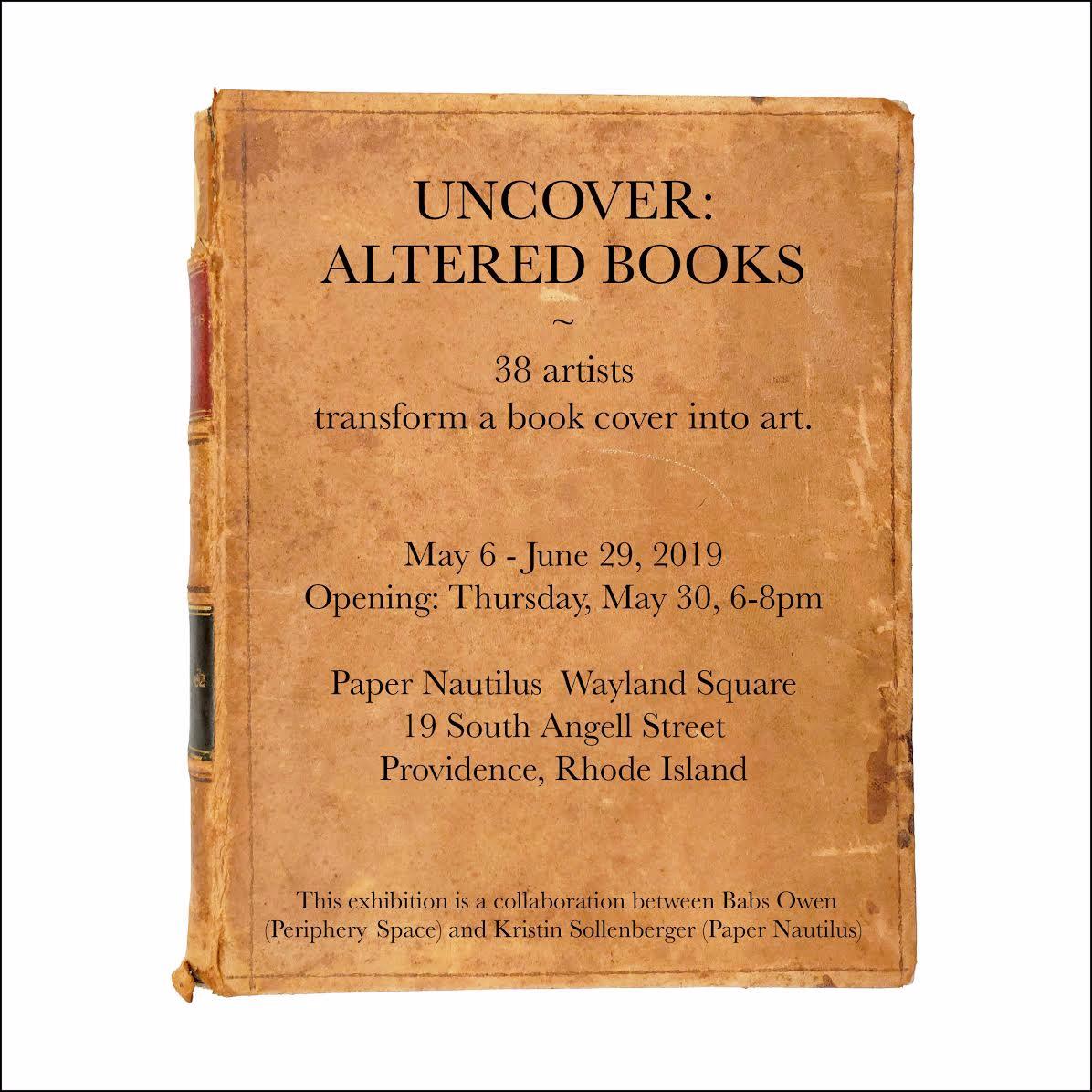 Uncover: Altered Books at Paper Nautilus