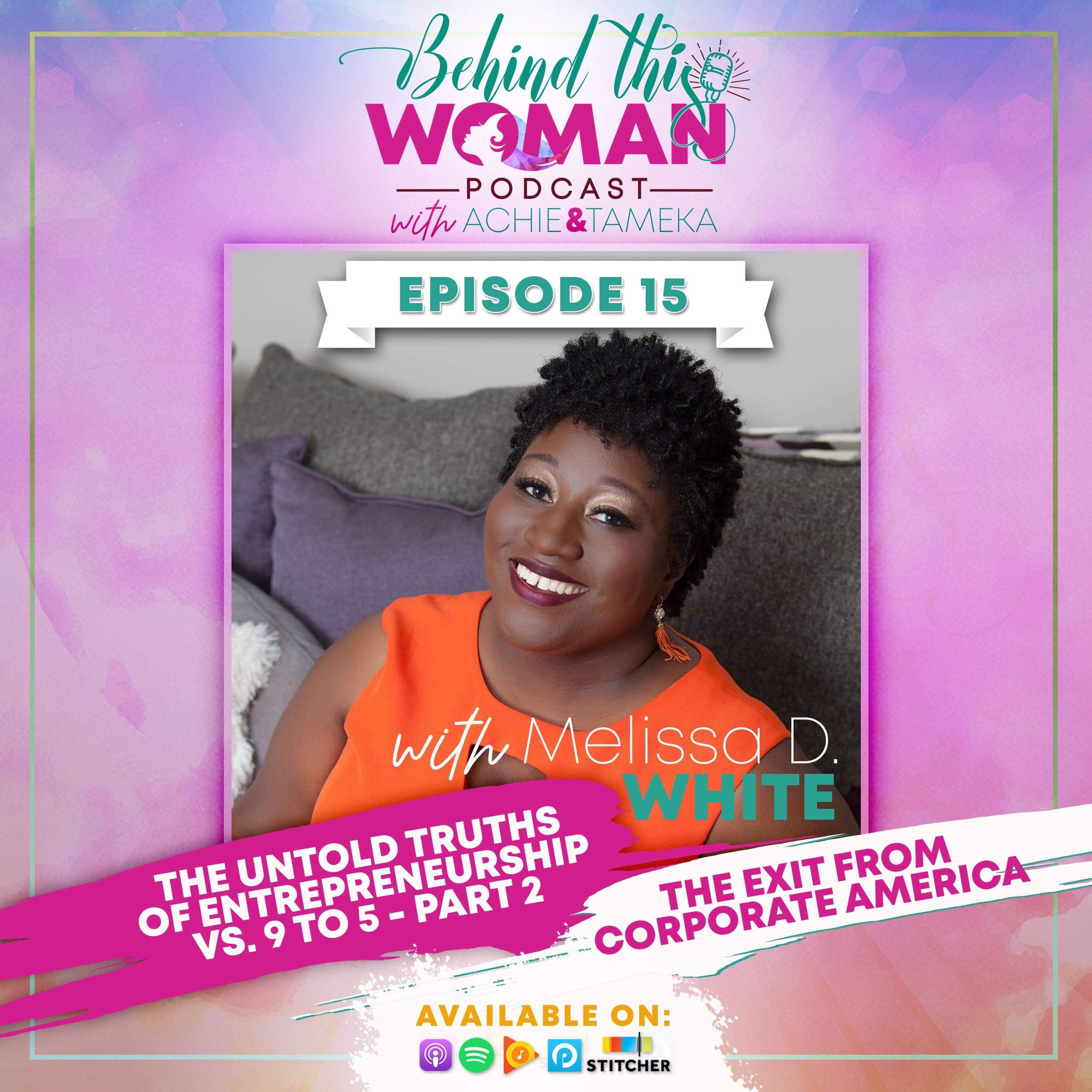 - In this episode, Achie and Tameka interview Melissa D. White on her transition from employment to entrepreneurship. She shares how she plotted her exit from Corporate America as a Marketing and Advertising Executive by developing a clear vision, maximizing her resources, and establishing herself in the market. Delving into her best and worst days, she explains how she manages the different seasons of entrepreneurship.Visit her website: www.TheActivationHour.comCheck out her non-profit: www.WritingOurWrongs.orgFollow her on IG: @melissadwhite Listen to her Podcast: The Activation Hour Podcast with Melissa D. White on iTunes and GooglePlay