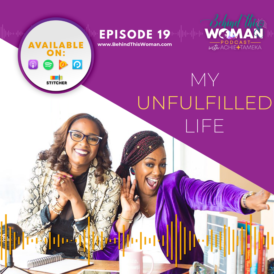- In this episode, Achie and Tameka talk about the thing we're all too familiar with: unfulfillment. Living in a state of unfulfillment can make you feel hopeless and worthless. Achie reveals how she manages moments of self-doubt and self-comparison. Tameka speaks on the importance of gratitude and taking inventory of our truest desires. Learn how this frustrating state can be the perfect set up to discover the thing we're all really searching for - purpose and individual value.