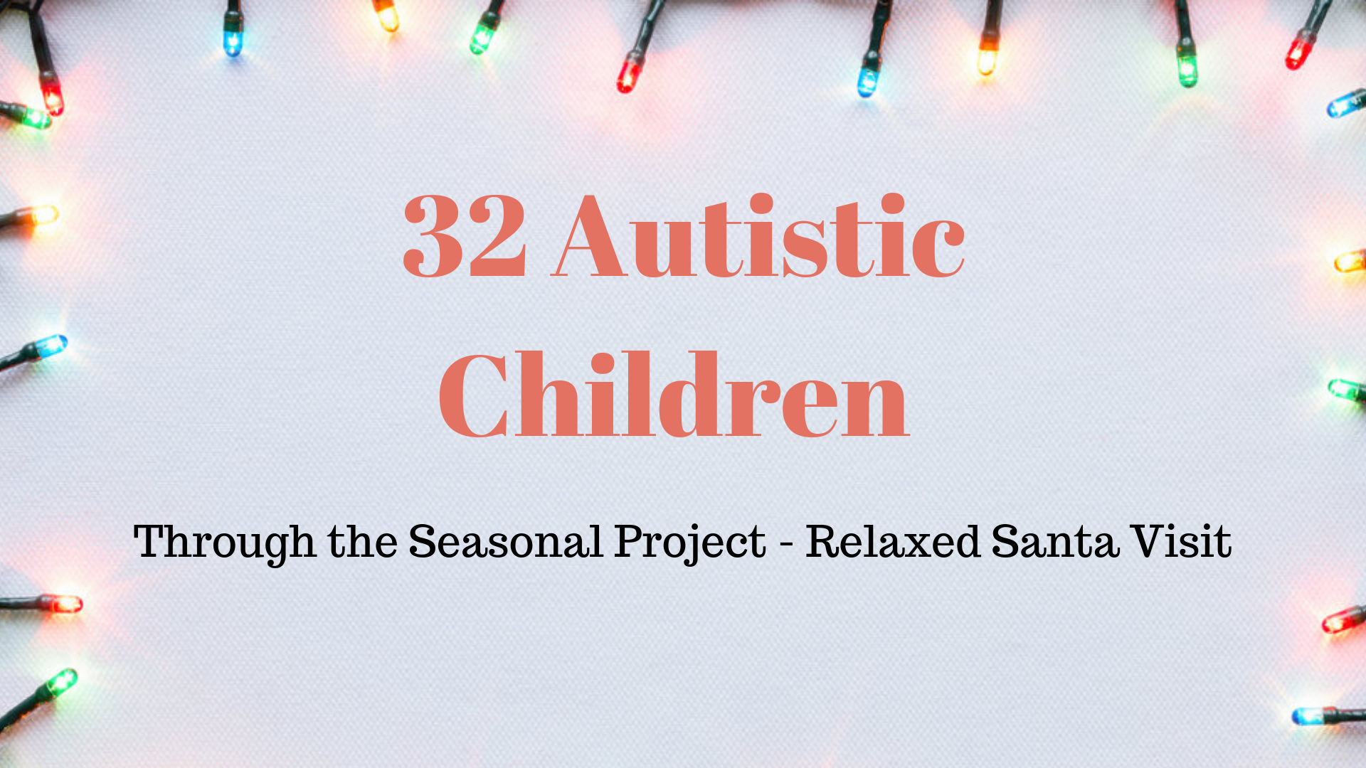 32 Autistic Children.png