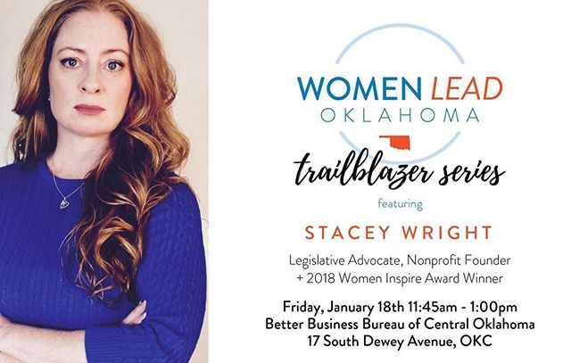 Join us as we kick off 2019 with  legislative advocate, nonprofit founder, and winner of the 2018 Women Inspire award, Stacey Wright!  TOMORROW, January 18th Better Business Bureau of Central Oklahoma 17 South Dewey Avenue, OKC 11:45 am - 1:00 pm  Admission is $15 and lunch will be provided. Ticket link in bio!