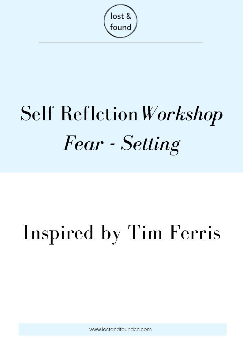 Self-Reflection Fear Setting.jpg