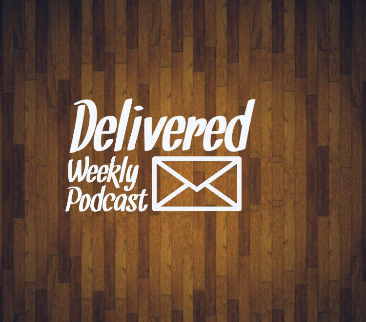 Delivered Weekly Podcast