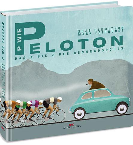 - Suze Clemitson, Mark Fairhurst: P wie Peloton. Das A bis Z des Rennradsports. 160 Seiten, 16,90 Euro, Delius Klasing 2017, ISBN 978-3-667-11059-6