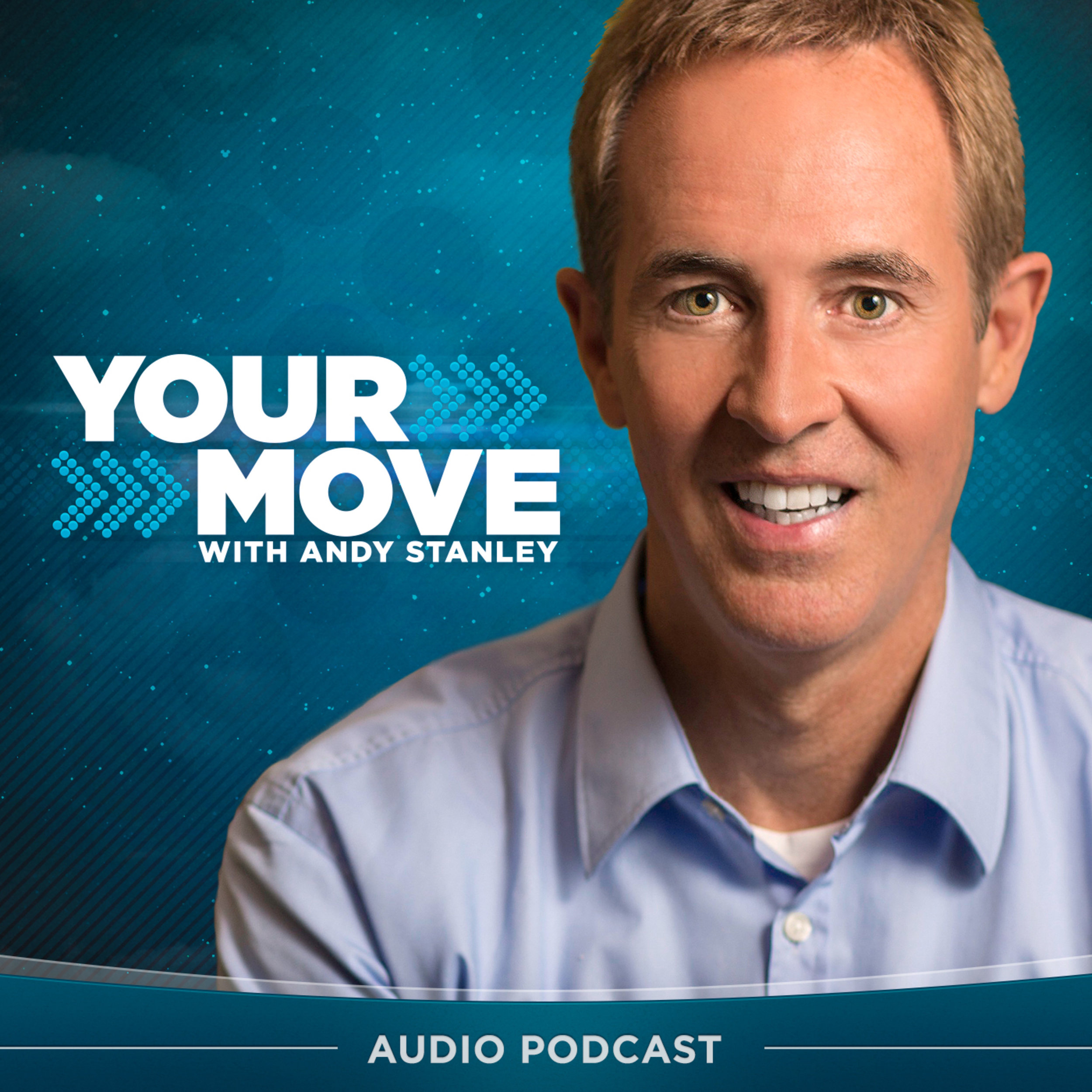 Your Move - Andy Stanley -