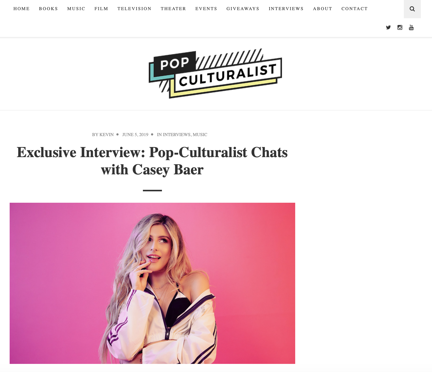 Exclusive Interview: Pop-Culturalist Chats with Casey Baer - I've been obsessed with music for as long as I can remember. It's always been a part of my life and what I do.