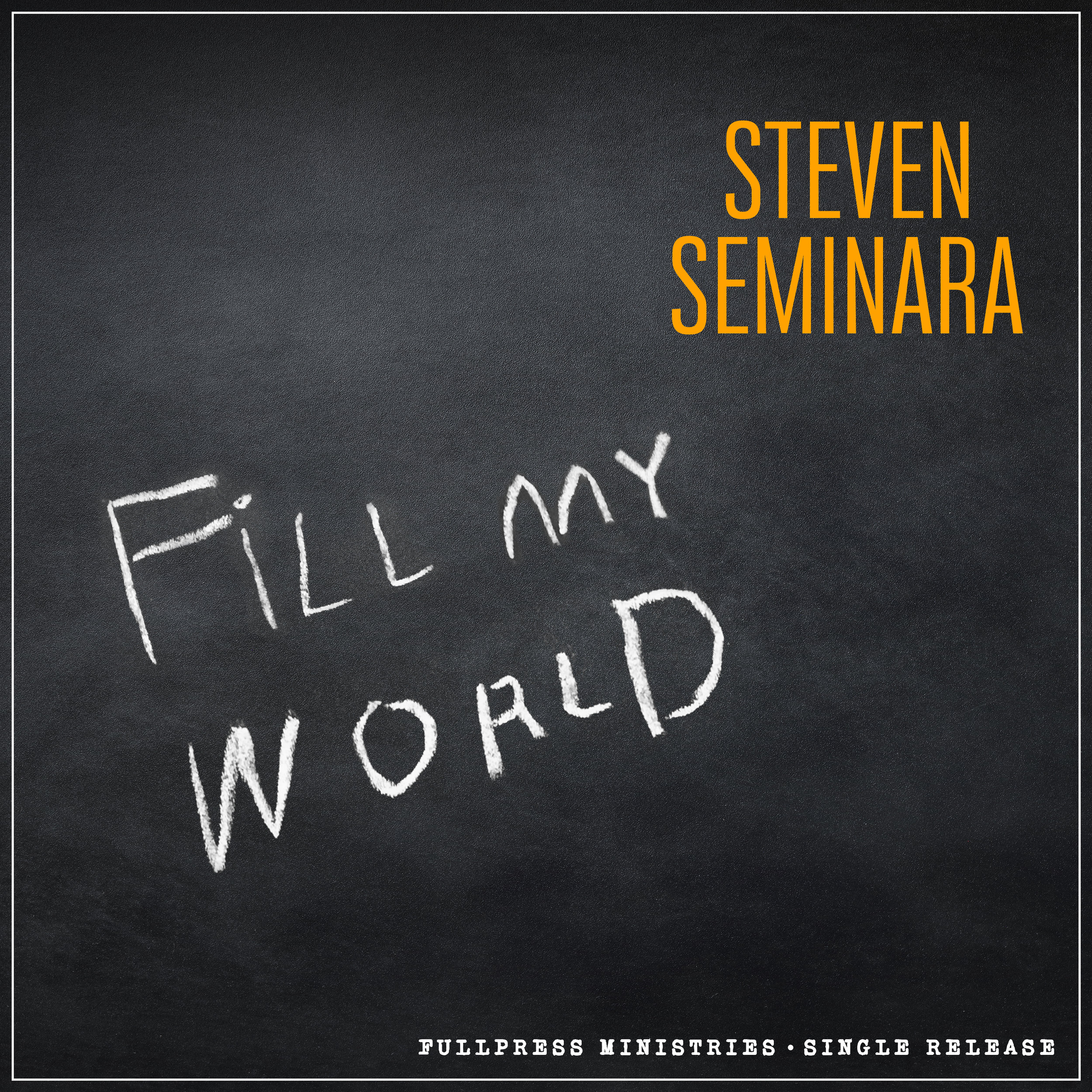 Fill My World - (Single)Click picture for purchase!