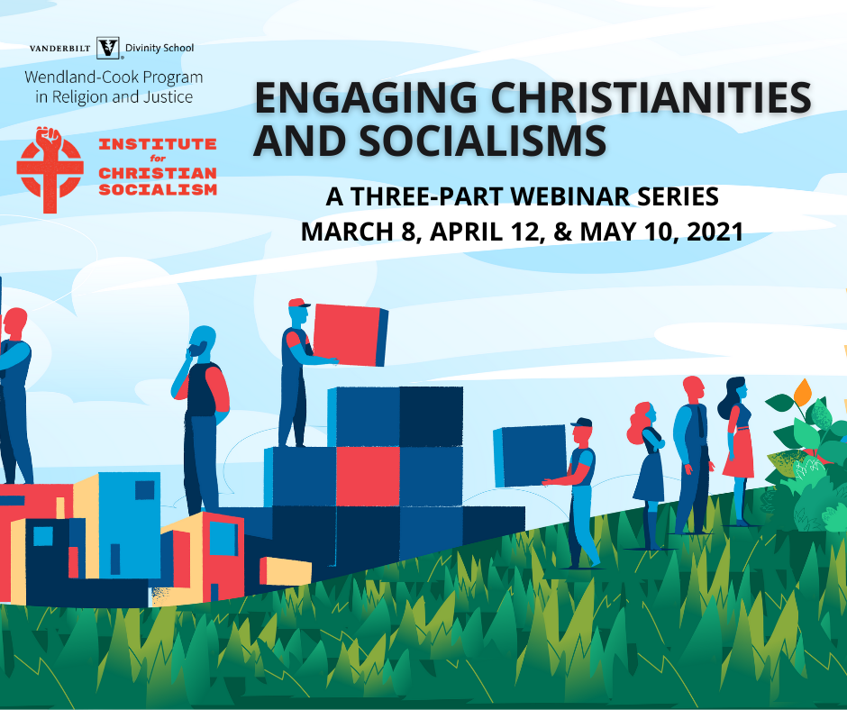 Engaging Christianities and Socialisms — The Wendland-Cook Program in  Religion and Justice