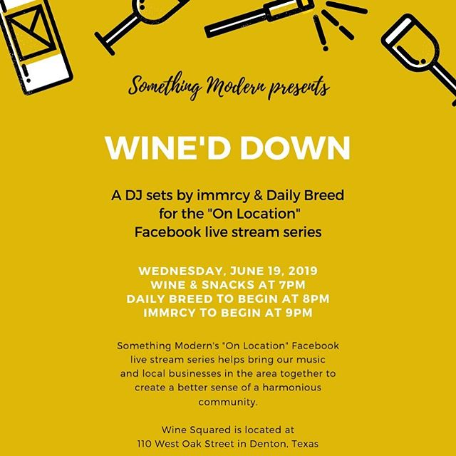 "We're back with another episode of the ""On Location"" Facebook live stream series! Something Modern's ""On Location"" Facebook live stream series helps bring our music and local businesses in the area together to create a better sense of a harmonious community. This time we'll be posting up and playing tunes at @wine_squared_ on the beautiful Downtown Denton Square! Come hang June 19th around 7pm for snacks and wine. Daily Breed (@dailybreed) will be playing at 8pm. immrcy (@immrcy.wav) will be playing at 9pm. . . . #onlocationlivestream #onlocationseries #somethingmodern #livestream #facebook #facebooklivestream #dentontexas #dentontx #dentoning #lofimusic #lofibeats #lofihiphop #lofi"