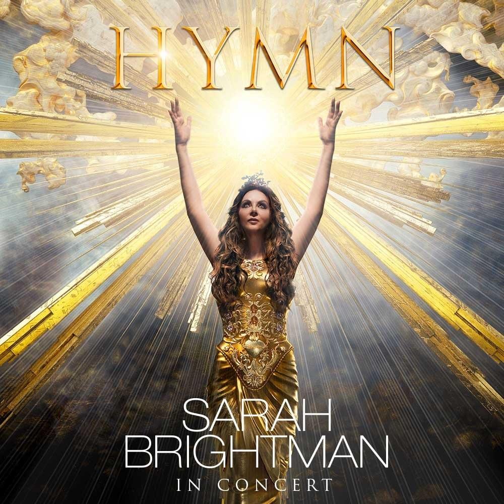 Sarah Brightman - Hymn Live In Concert