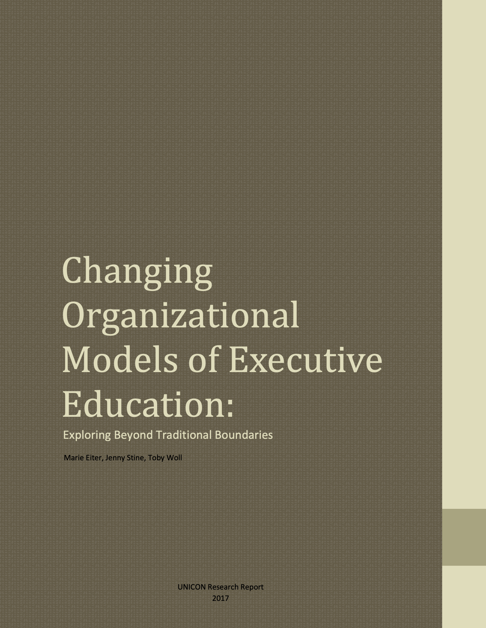 Changing Organizational Models of Executive Education: Exploring Beyond Traditional Boundaries . May, 2017