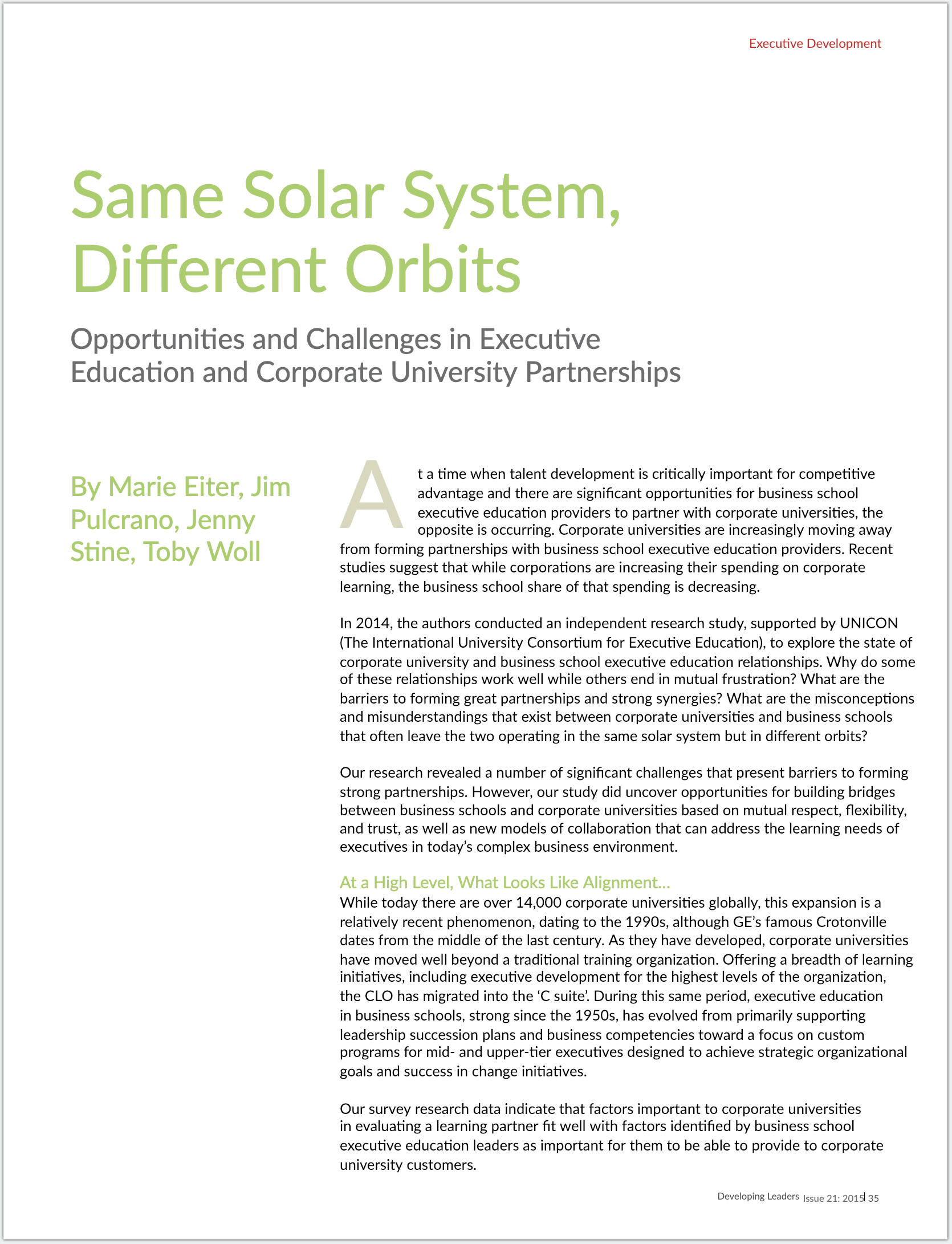 Same Solar System Different Orbits: Executive Education and Corporate University Partnerships ,  IEDP Developing Leaders , Issue 21, October 2015.