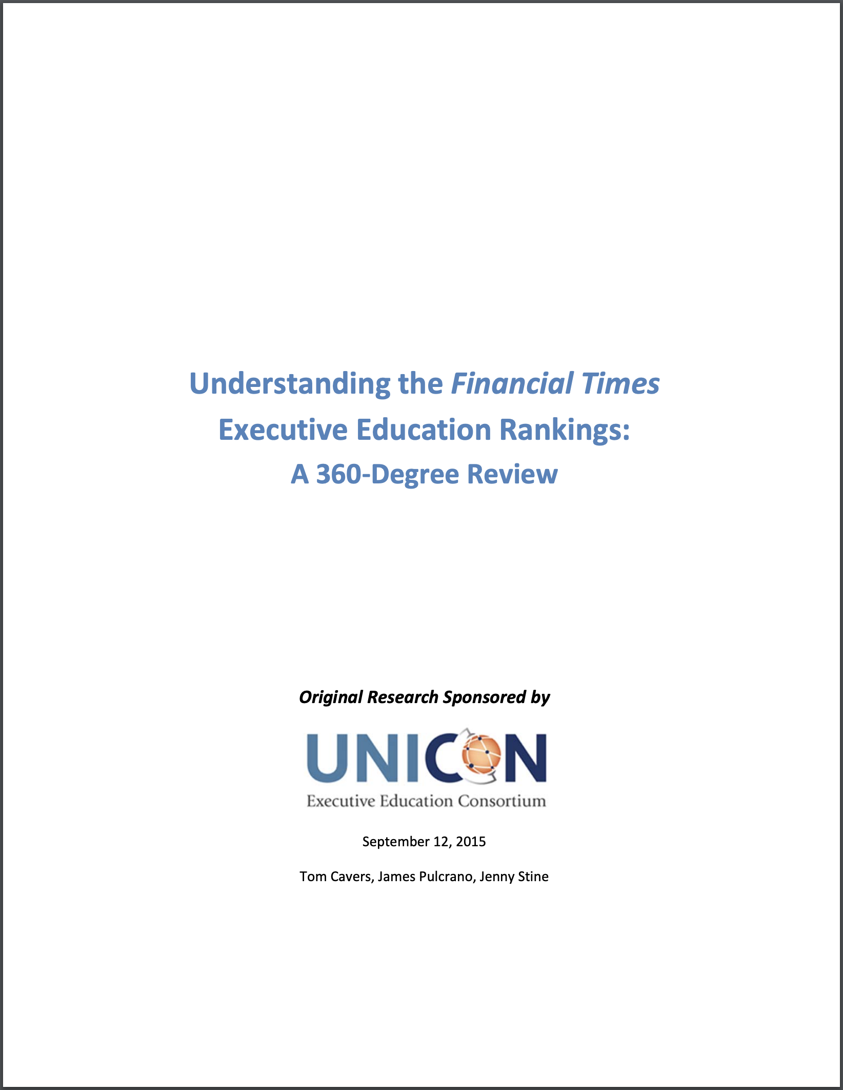 Understanding the Financial Times Executive Education Rankings: A 360-Degree Review . September, 2015