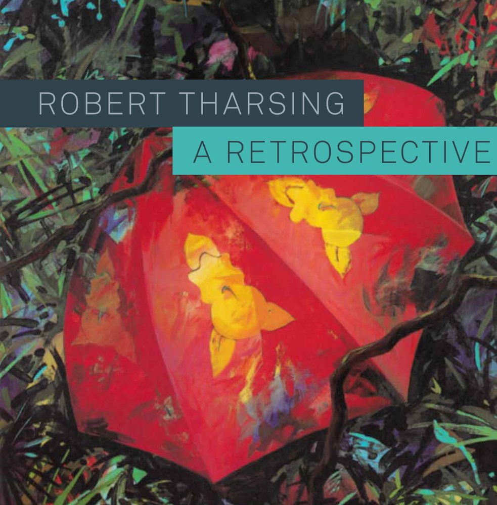 Robert Tharsing: A Retrospective - Published with LALSoftcover9.5 x 9.5 inches / 310 pages