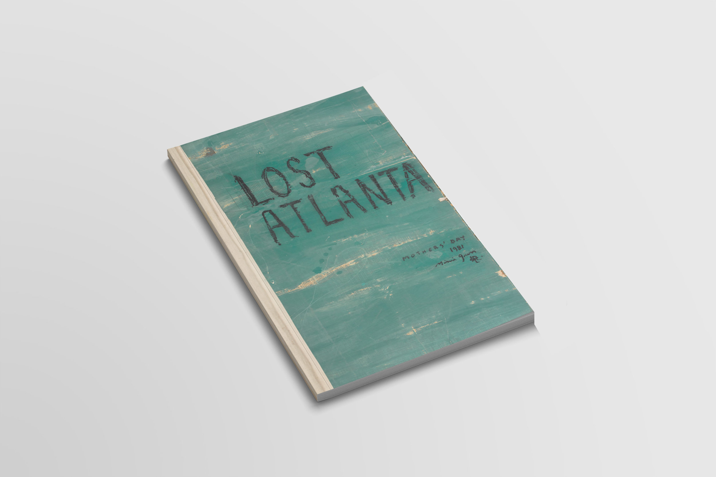 Lost Atlanta, 1981 - Mimi GrossSoftcover, 8.5 x 14 in. / 64 pages