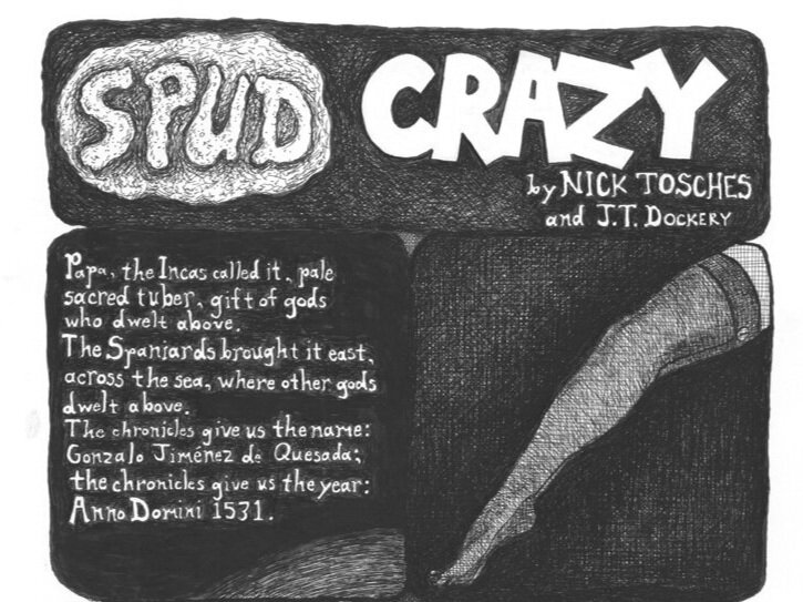 J. T. Dockery - Spud CrazyFebruary 3 - March 26, 2011Lexington, KY