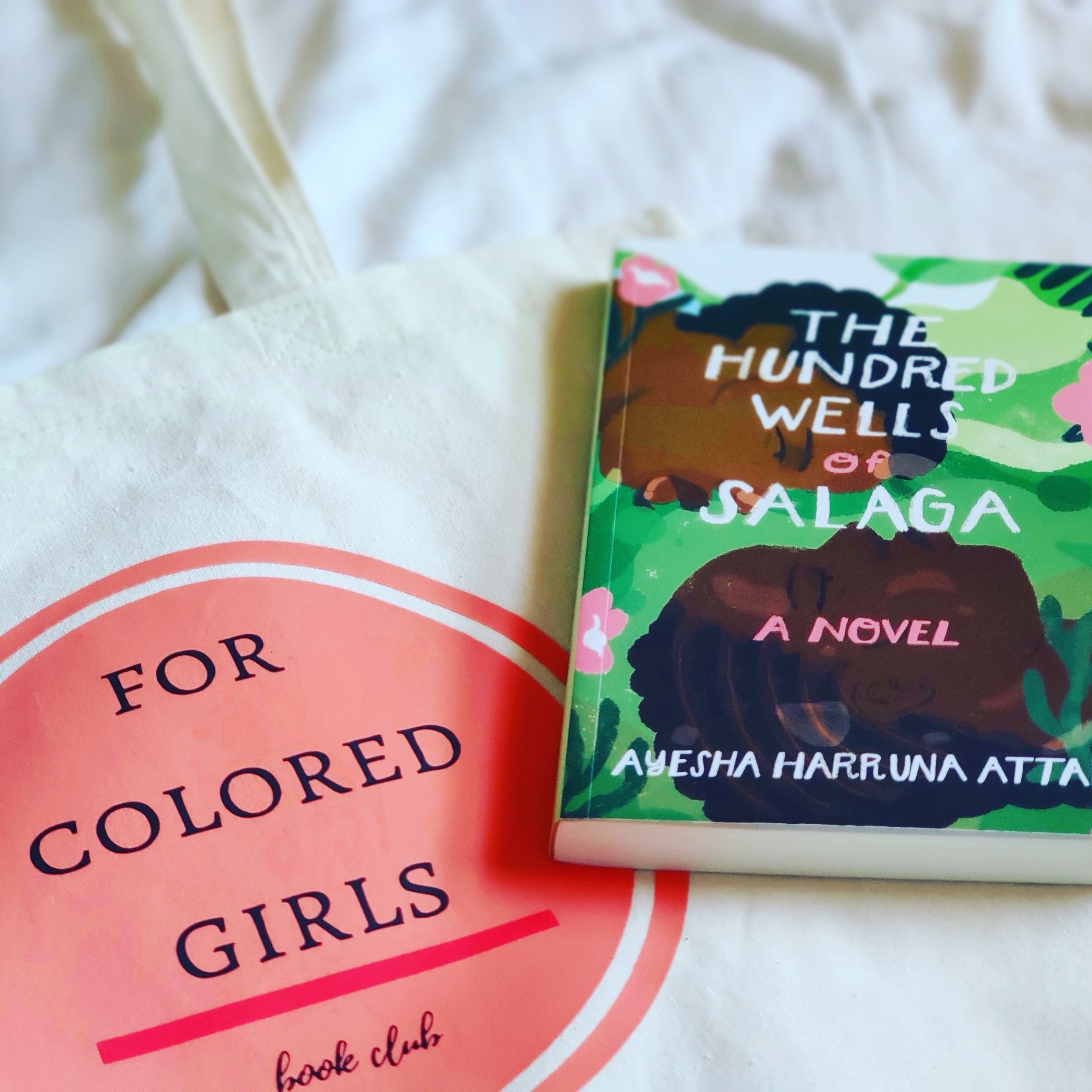 The Hundred Wells of Salaga  by Ayesha Harruna Attah. Image from @forcoloredgirlsbookclub on Instagram