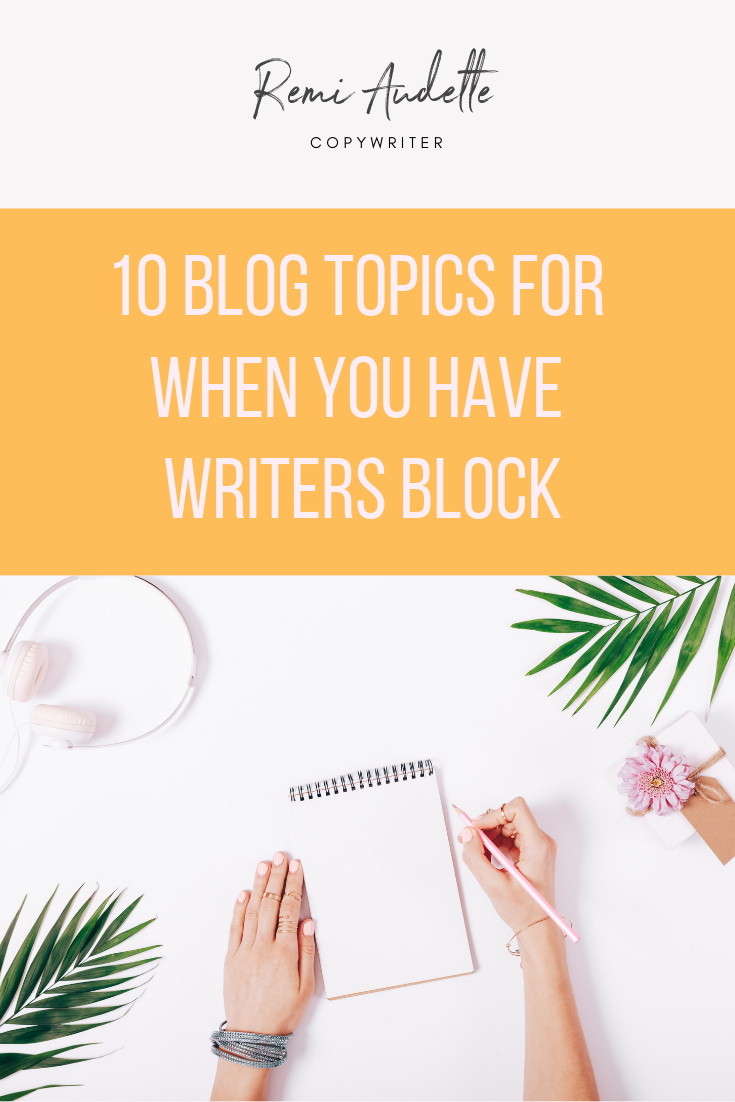 10 Blog Topics For When You Have Writers Block - We've all been there. Stuck in a blog rut? Use these ideas to create blog content.