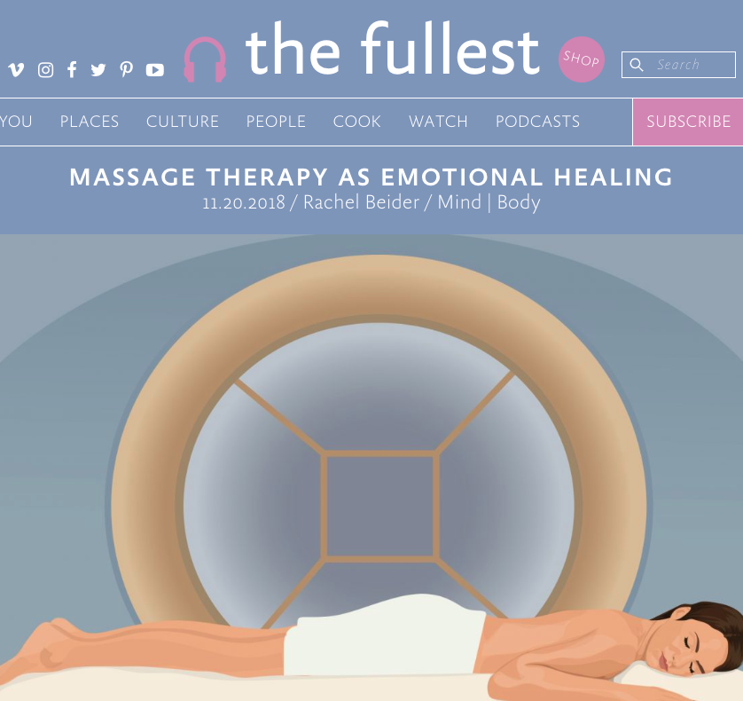 The Fullest - Massage Therapy as Emotional Healing