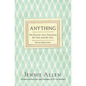 Anything, Book, Jennie Allen, Author
