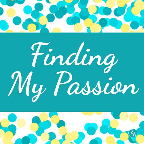 FeaturedImage_FindingMyPassion.jpg