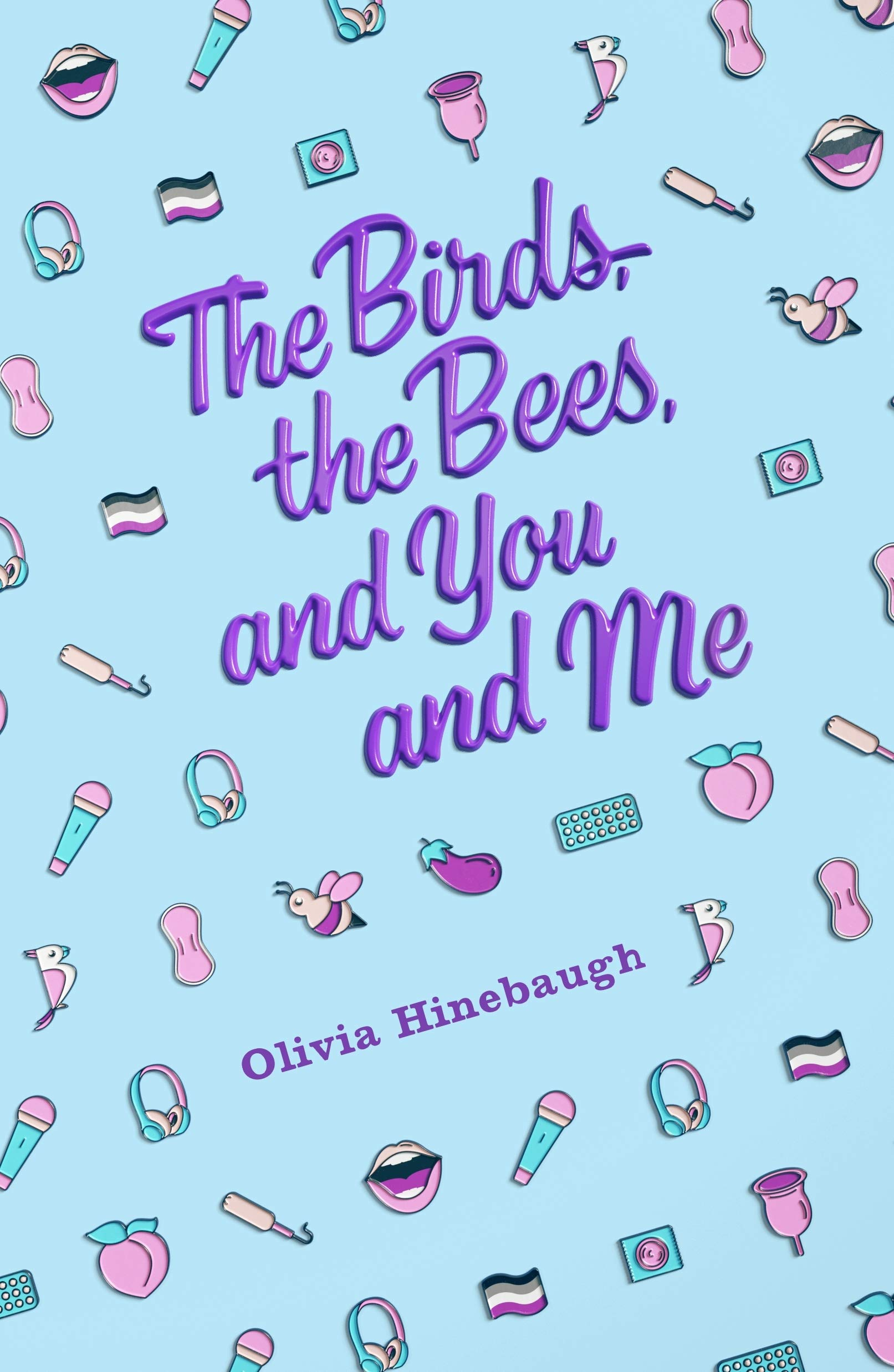 A teen who's never even been kissed becomes her school's unofficial sex expert in Olivia Hinebaugh's fun, voice-y contemporary YA romance debut.
