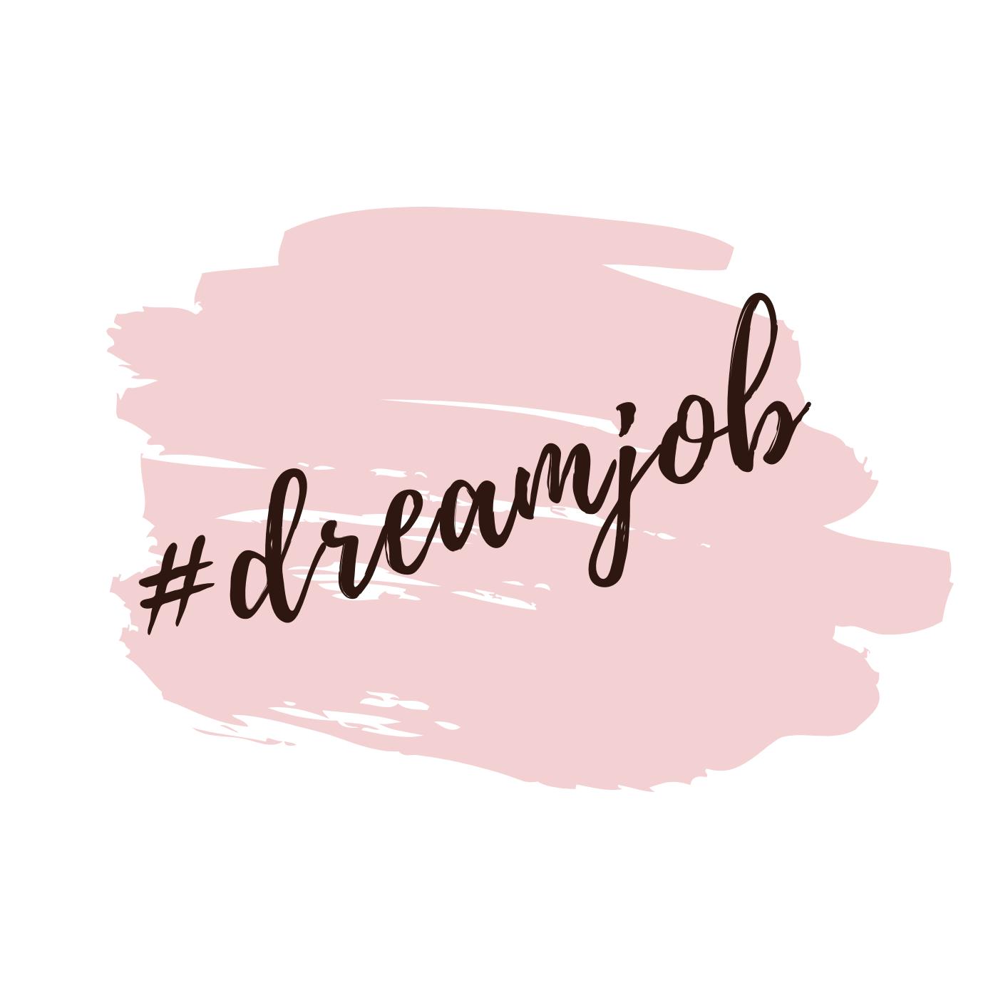 #dreamjob.png