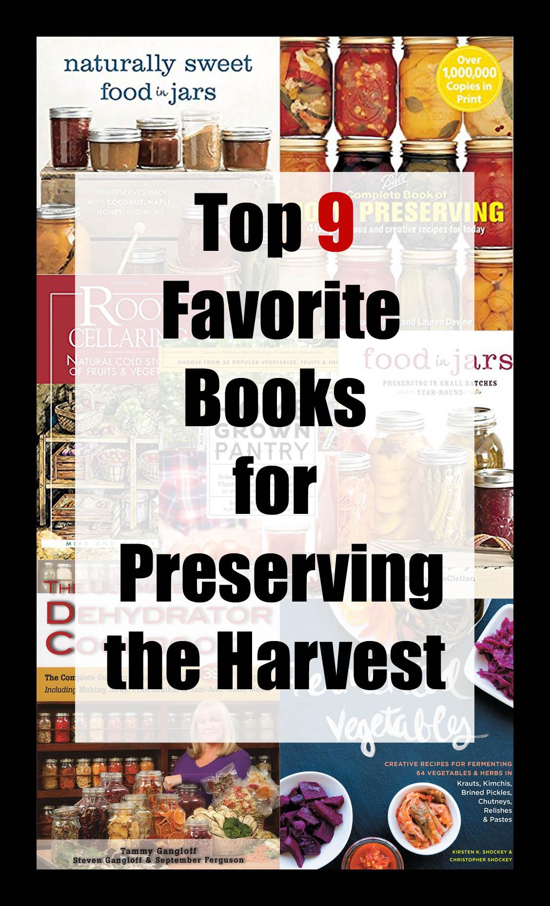 Top 9 Favorite Books for Preserving the Harvest.jpg
