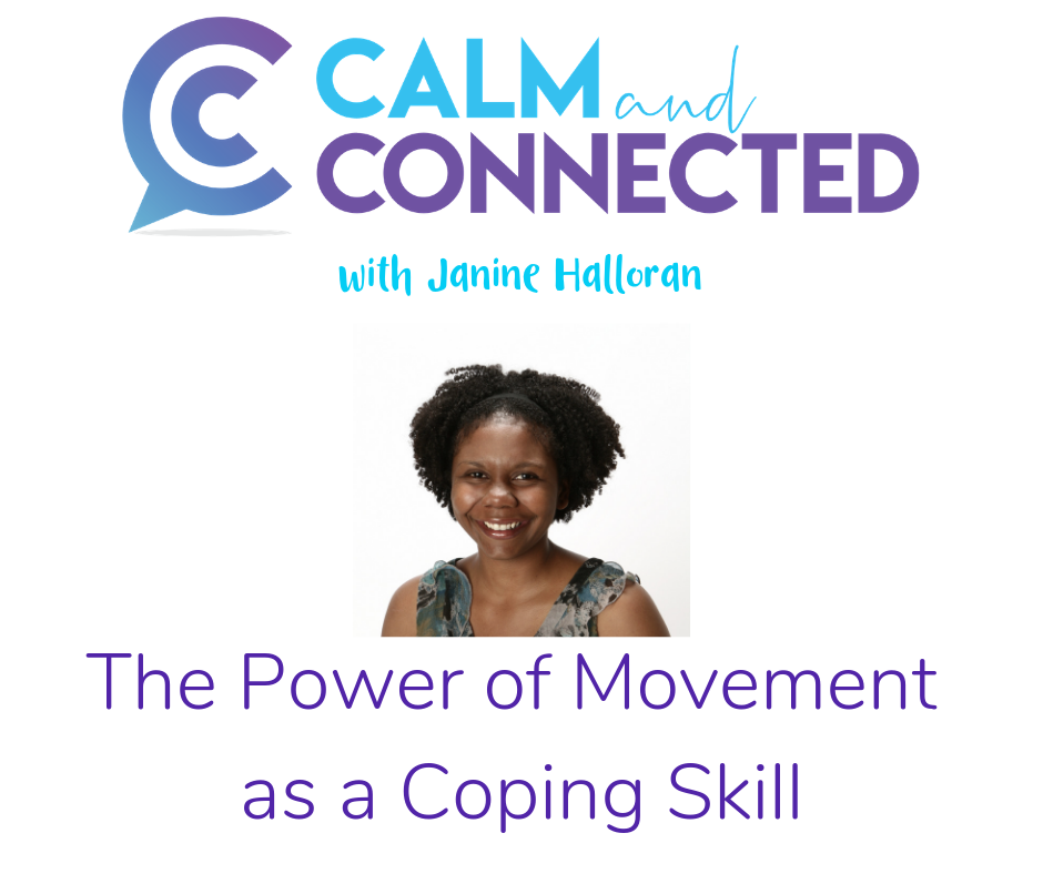 Calm and Connected Podcast Ep 25.png