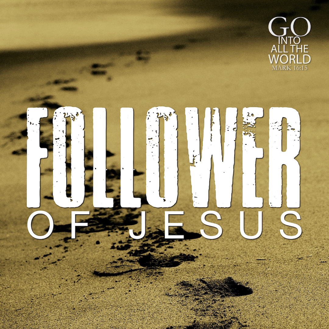 FOLLOWER OF JESUS