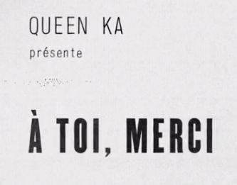 Saison 1 / Épisode 024 / 02:25  Queen KA embrasse la diversité et veut remercier tous les gens différents qui ont croisé son chemin.