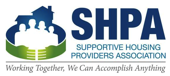 Supportive Housing Providers Association - SHPA's mission is to strengthen the supportive housing industry, to enable the increased development of supportive housing, and to support non-profit organizations to develop the capacity for providing permanent supportive housing.