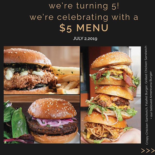$5 menu for our 5 year anniversary!! Come in on July 2 and get all of our classics for $5: Americana 🍔, Crispy Chicken Sando, Ricotta, beer, wine + more. Thanks for the support through the years, we ❤️ you guys!